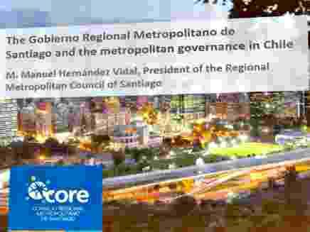 """Consejo Regional Metropolitano en seminario """"Retos Globales: Metrópolis en Acción""""."""